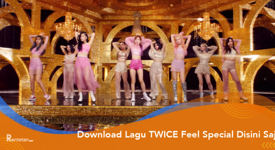Download Lagu Twice Feel Special