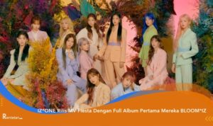 IZ*ONE Rilis MV Fiesta