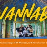 Download Lagu ITZY Wannabe, Lirik Romanization