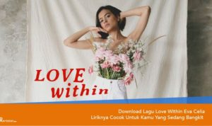 Download Lagu Love Within Eva Celia