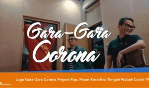Lagu Gara-Gara Corona Project Pop