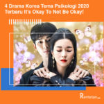 4 Drama Korea Tema Psikologi 2020, Terbaru It's Okay To Not Be Okay!