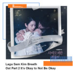 Download Lagu Sam Kim Breath Ost Part 2 It's Okay to Not Be Okay Lengkap Lirik Terjamahan