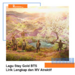 Download Lagu Stay Gold BTS, Lirik Lengkap dan MV Atraktif