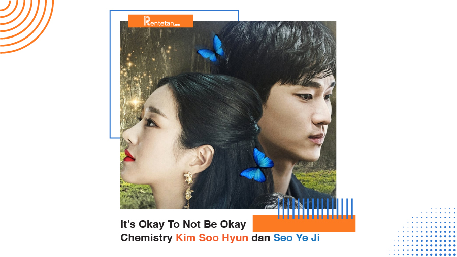 It's Okay To Not Be Okay Tayang Jumat Ini, Intip Chemistry Kim Soo Hyun dan Seo Ye Ji!