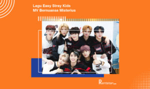 Download Lagu Easy Stray Kids, Lirik Lengkap dan MV Bernuansa Misterius
