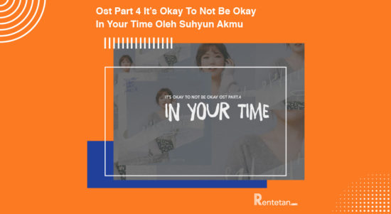 Download Ost Part 4 It's Okay To Not Be Okay, In Your Time Oleh Suhyun Akmu