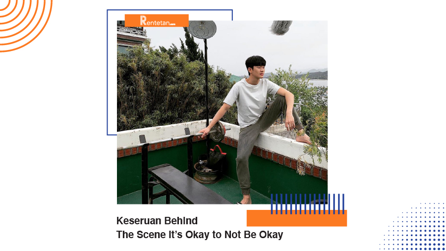 Keseruan Behind The Scene It's Okay to Not Be Okay, Kim Soo Hyun Goyang Pinggul