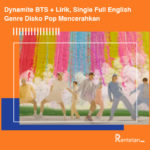 Download Lagu Dynamite BTS + Lirik, Single Full English Genre Disko Pop Mencerahkan