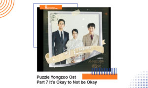 Download Lagu Puzzle Yongzoo Ost Part 7 It's Okay to Not be Okay, Berikut Makna Lagu