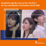 Download Lagu My Love Jo Yuri, Ost Part 7 Do You Like Brahms Ost Pertama Yuri IZONE