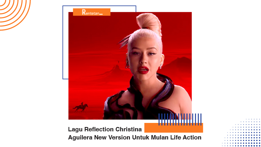 Download Lagu Reflection Christina Aguilera New Version Untuk Mulan Life Action