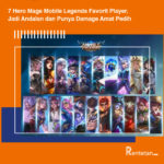 7 Hero Mage Mobile Legends Favorit Player, Jadi Andalan dan Punya Damage Amat Pedih