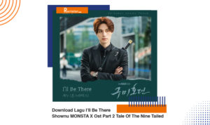 Download Lagu I'II Be There Shownu MONSTA X Ost Part 2 Tale Of The Nine Tailed