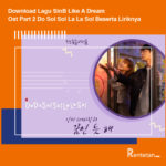 Download Lagu SinB Like A Dream Ost Part 2 Do Sol Sol La La Sol Beserta Liriknya