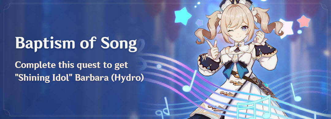 Baptism of Song Unlocked: Cara Dapat Barbara Genshin Impact Patch 1.1