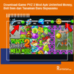 Download Game PVZ 2 Mod Apk Unlimited Money, Beli Item dan Tanaman Baru Sepuasmu