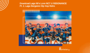 Download Lagu 90's Love NCT U RESONANCE Pt. 2, Lagu Bergenre Hip Hop Retro