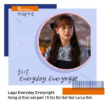 Download Lagu Everyday Everynight Song Ji Eun ost part 15 Do Do Sol Sol La La Sol