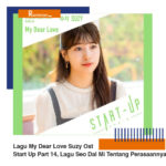 Download Lagu My Dear Love Suzy Ost Start Up Part 14, Lagu Seo Dal Mi Tentang Perasaannya