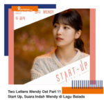 Download Lagu Two Letters Wendy Ost Part 11 Start Up, Suara Indah Wendy di Lagu Balada