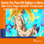 Spoiler One Piece 995: BigMom vs Marco
