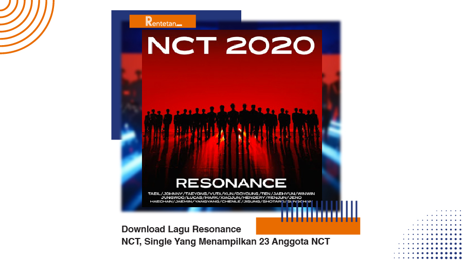 Download Lagu Resonance NCT, Single Yang Menampilkan 23 Anggota NCT