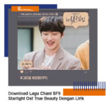 Download Lagu Chani SF9 Starlight Ost True Beauty Dengan Lirik