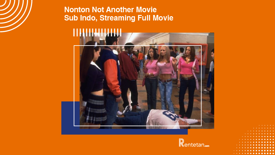 Not Another Teen Movie Sub Indo Sedang