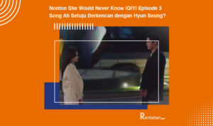 Nonton She Would Never Know iQIYI Episode 3, Song Ah Setuju Berkencan dengan Hyun Seung