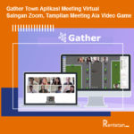 Gather Town Aplikasi Meeting Virtual Saingan Zoom, Tampilan Meeting Ala Video Game
