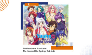 Nonton Anime Yuuna and the Haunted Hot Springs Sub Indo