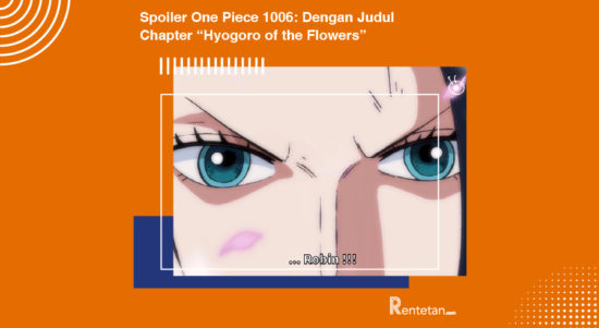 "Spoiler One Piece 1006 Dengan Judul Chapter ""Hyogoro of the Flowers"""